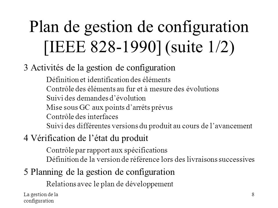 Plan de gestion de configuration [IEEE 828-1990] (suite 1/2)